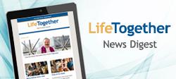 Life Together - News Digest