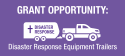 Disaster Response Grant Opportunities