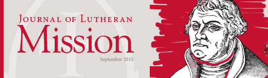 September issue of the Journal of Lutheran Mission now available.