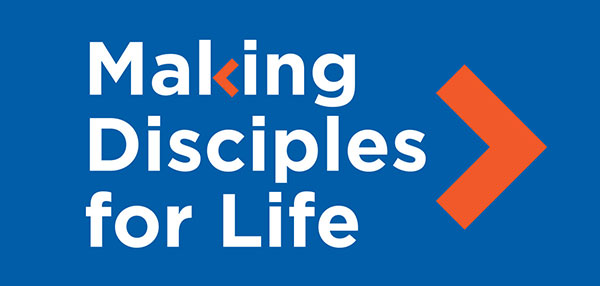 Making Disciples for Life