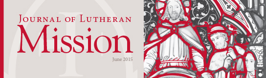June issue of the Journal of Lutheran Mission now available.